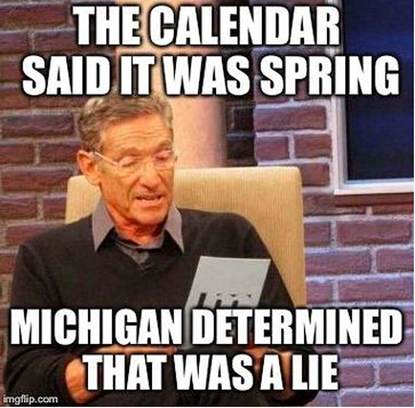 8 memes only true michiganders will get,Michigan Memes
